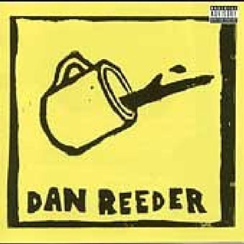 Dan Reeder Dan Reeder Explicit Version