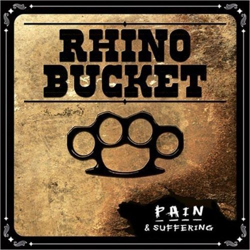 Rhino Bucket Pain & Suffering