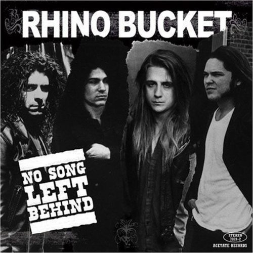 Rhino Bucket No Song Left Behind