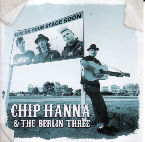 Chip & The Berlin 3 Hanna Chip Hanna & The Berlin 3