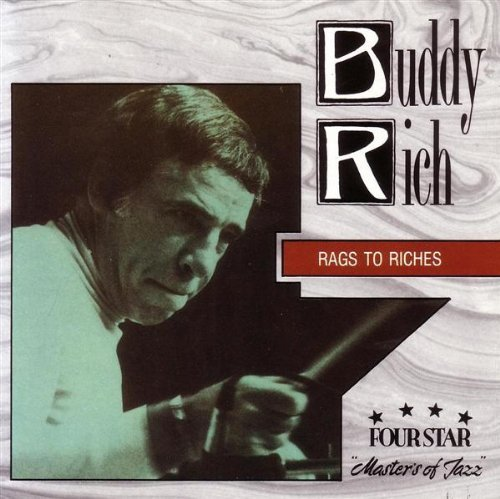 Buddy Rich Rags To Riches