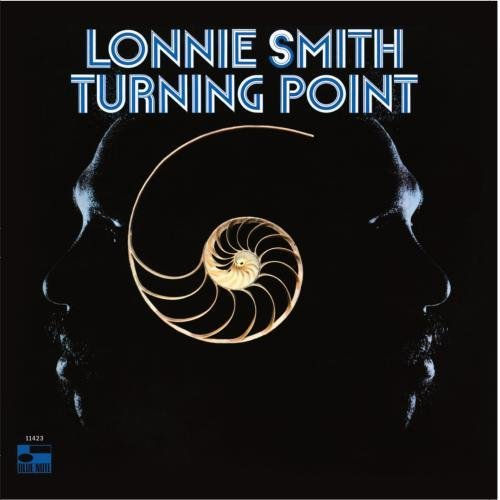Lonnie Smith Turning Point Remastered Rudy Van Gelder Editions