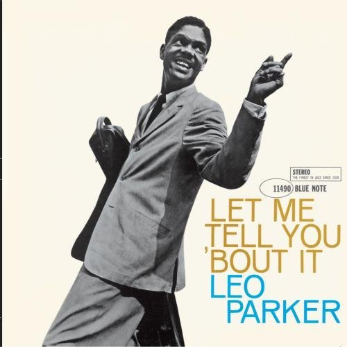 Leo Parker Let Me Tell You 'bout It Remastered Incl. Bonus Tracks Rudy Van Gelder Editions