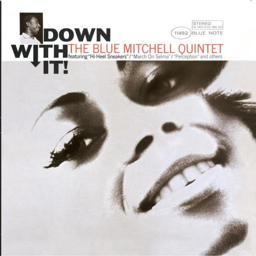 Blue Mitchell Down With It Remastered Rudy Van Gelder Editions