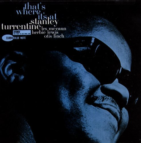 Stanley Turrentine That's Where It's At Remastered Incl. Bonus Track Rudy Van Gelder Editions