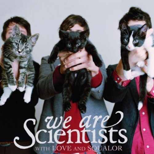 We Are Scientists With Love & Squalor