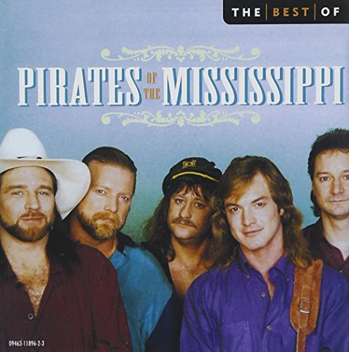 Pirates Of The Mississippi Best Of Pirates Of The Mississ