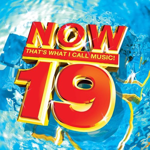 Now That's What I Call Music Vol. 19 Now That's What I Call Stefani Smith Eminem Shakira Nalick Urban Coldplay Gorillaz