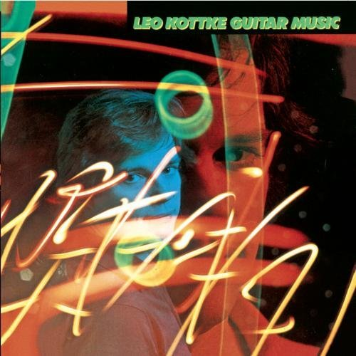 Leo Kottke Guitar Music