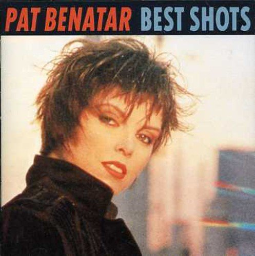 Pat Benatar Best Shots