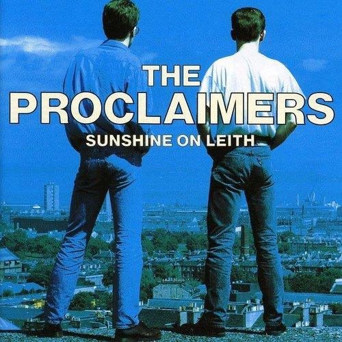 Proclaimers Sunshine On Leith