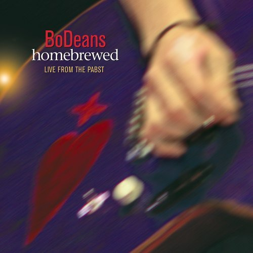 Bodeans Homebrewed Live From The Pabs 2 CD