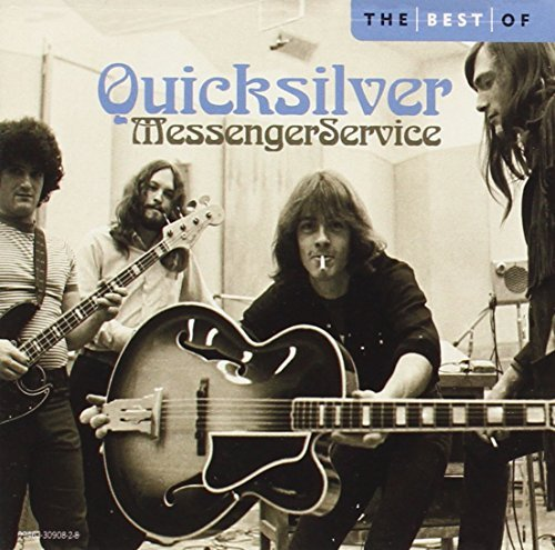 Quicksilver Messenger Service Best Of Quicksilver Messenger