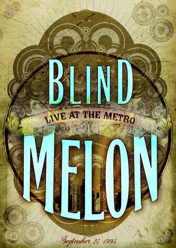 Blind Melon Live At The Metro September 9