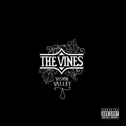 Vines Vision Valley Explicit Version