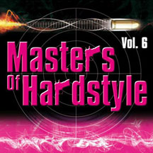 Masters Of Hardstyle Vol. 6 Masters Of Hardstyle