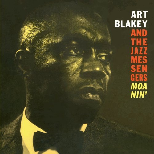 Art & The Jazz Messenge Blakey Moanin' Import Esp Incl. Bonus Tracks