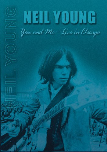 Neil Young You & Me Live In Chicago Nr