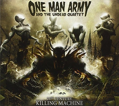 One Man Army & The Undead Quar 21st Century Killing Machine