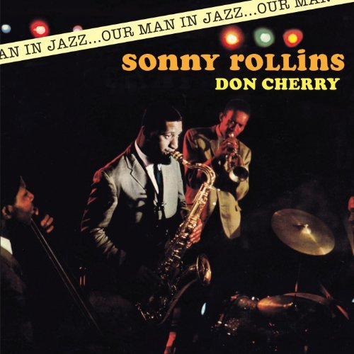 Sonny & Don Cherry Rollins Our Man In Jazz Import Esp Incl. Bonus Tracks