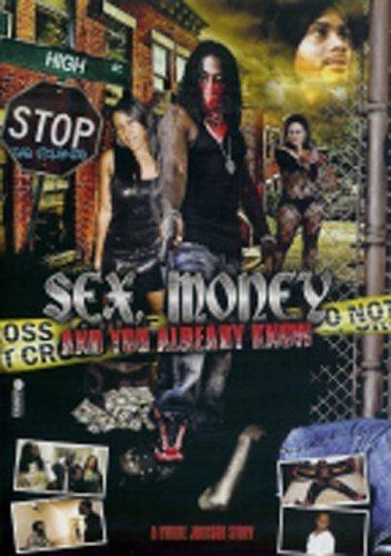 Sex Money & You Already Know 1 Sex Money & You Already Know Nr