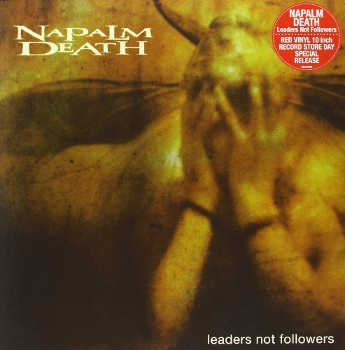 Napalm Death Leaders Not Followers 10 Inch Vinyl