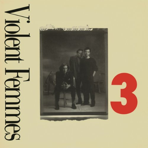 Violent Femmes 3 Import Eu 3