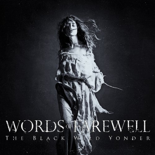 Words Of Farewell Black Wild Yonder