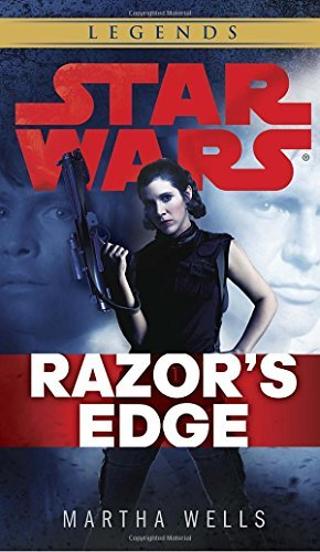 Martha Wells Razor's Edge Star Wars Legends