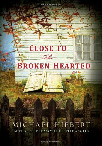 Michael Hiebert Close To The Broken Hearted