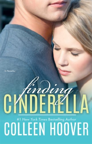 Colleen Hoover Finding Cinderella A Novella