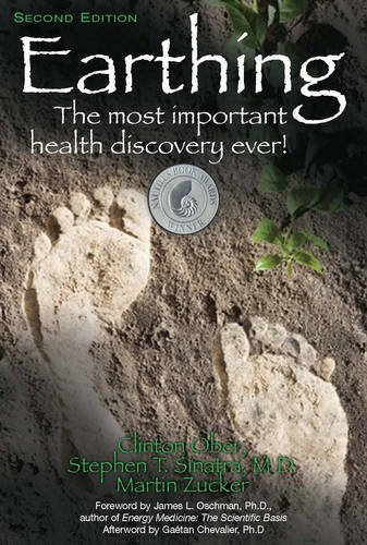 Clinton Ober Earthing The Most Important Health Discovery Ever! 0002 Edition;