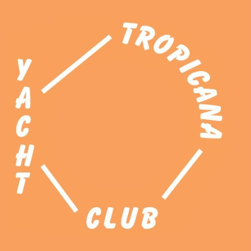 Yacht Club Tropicana Under Power 7 Inch Single Tropicana Under Power
