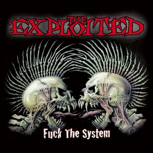 Exploited Fuck The System