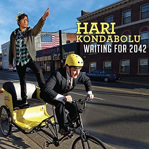 Hari Kondabolu Waiting For 2042