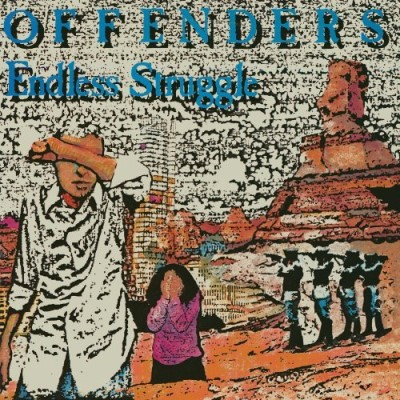 Offenders Endless Struggle We Must Reb