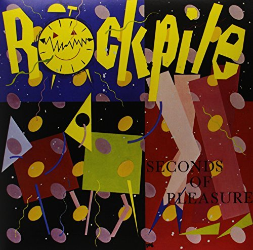 Rockpile Seconds Of Pleasure 180gm Vinyl Incl. 7 Inch