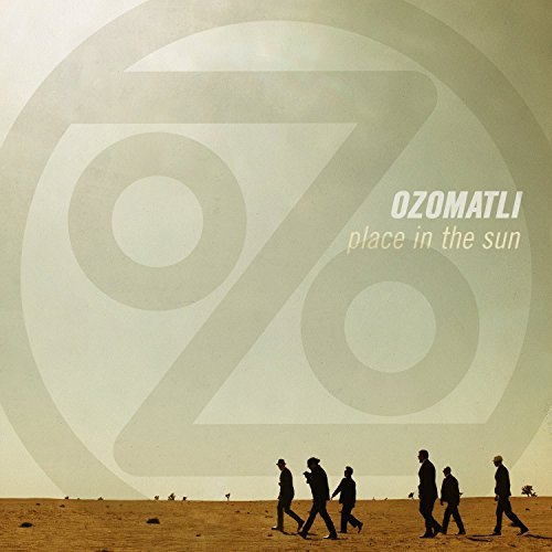Ozomatli Place In The Sun