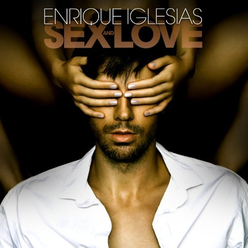 Enrique Iglesias Sex & Love