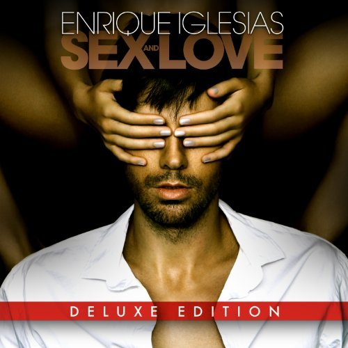 Enrique Iglesias Sex & Love Deluxe Ed.