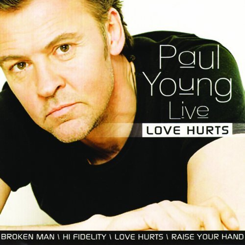 Paul Young Live Love Hurts