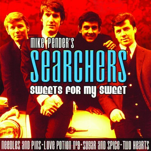 Mike Pender's Searchers Sweets For My Sweet
