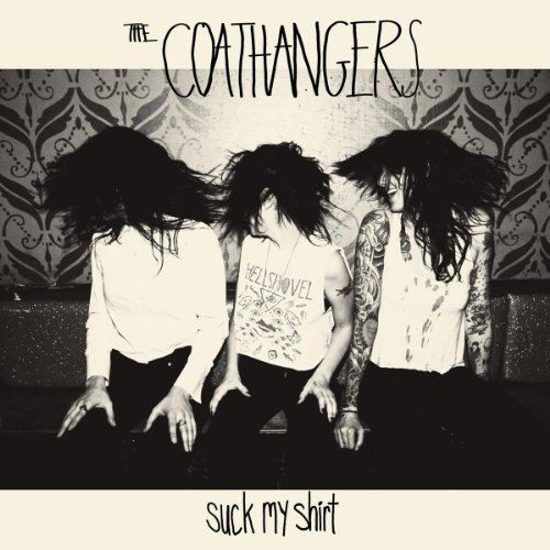 Coathangers Suck My Shirt Colored Vinyl