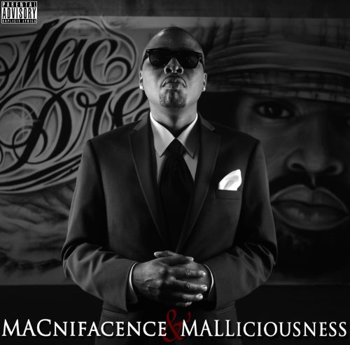 Mac Mall Macnifacence & Malliciousness Explicit Version