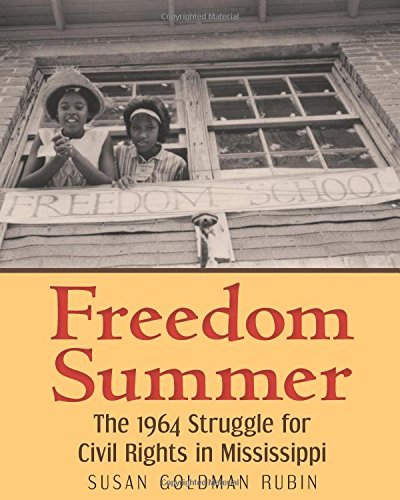 Susan Goldman Rubin Freedom Summer The 1964 Struggle For Civil Rights In Mississippi