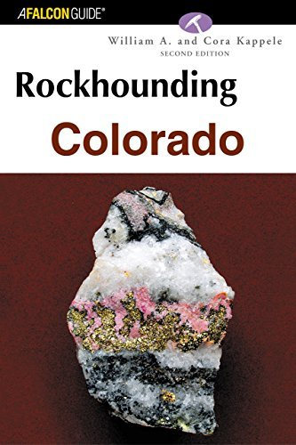 William A. Kappele Rockhounding Colorado 0002 Edition;