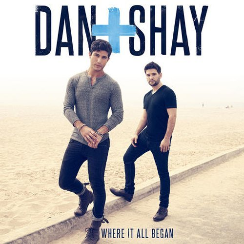 Dan & Shay Where It All Began