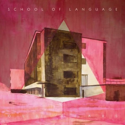 School Of Language Old Fears