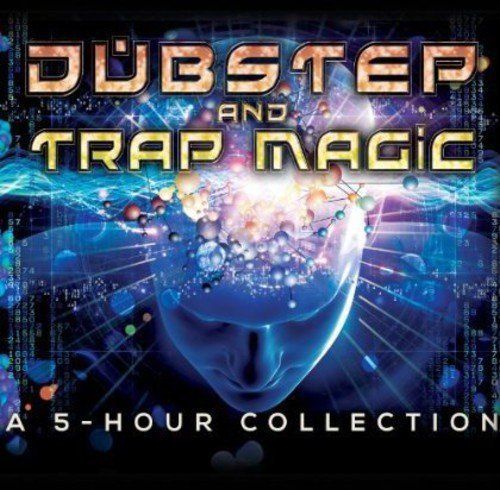 Various Artist Dubstep & Trap Magic A 5 Hour