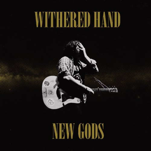 Withered Hand New Gods